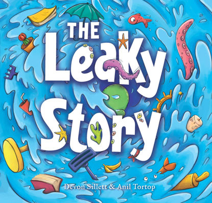 Picture of The Leaky Story: A fun-filled adventure into the power of the imagination and the magic of books!