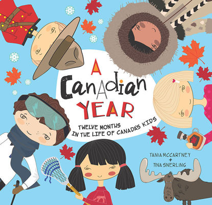 圖片 A Canadian Year: Twelve Months in the Life of Canada's Kids