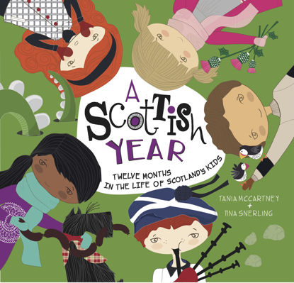 圖片 A Scottish Year: Twelve Months in the Life of Scotland's Kids