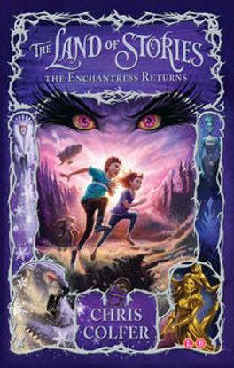 图片 The Land of Stories: The Enchantress Returns: Book 2