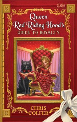 图片 The Land of Stories: Queen Red Riding Hood's Guide to Royalty