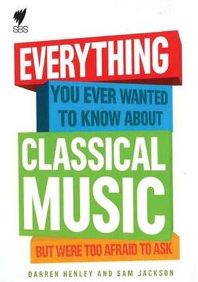 圖片 Everything You Ever Wanted to Know about Classical Music