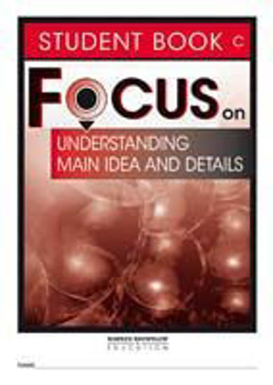 Picture of Focus on Reading Understanding Main Idea and Details - Student Book C (Set of 5)