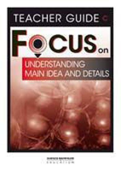 圖片 Focus on Reading Understanding Main Idea and Details - Teacher Guide C