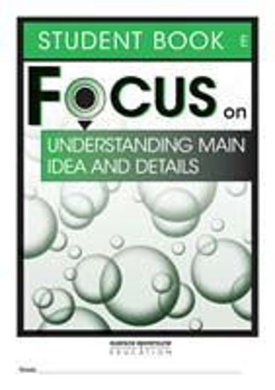 Picture of Focus on Reading: Understanding Main Idea and Details - Student Book E (Set of 5)