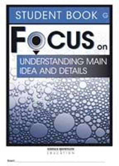 Picture of Focus on Reading: Understanding Main Idea and Details - Student Book G (Set of 5)