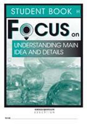 圖片 Focus on Reading: Understanding Main Idea and Details - Student Book H (Set of 5)