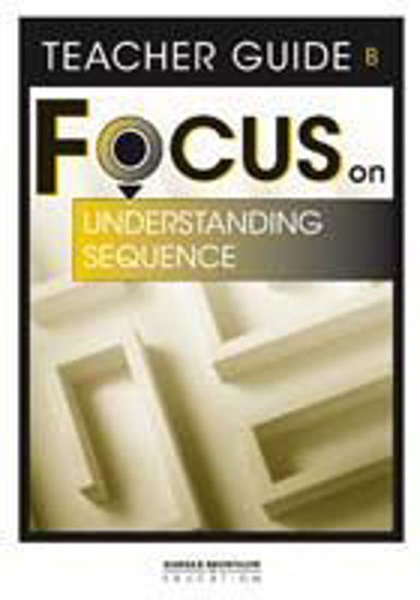 圖片 Focus on Reading: Understanding Sequence - Teacher Guide B