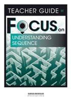 Picture of Focus on Reading Understanding Sequence - Teacher Guide H