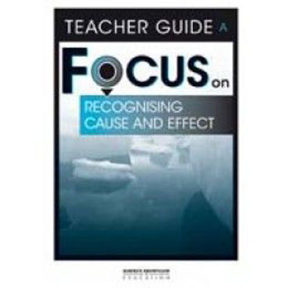 圖片 Focus on Reading: Recognising Cause and Effect - Teacher Guide A