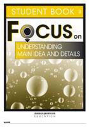 圖片 Focus on Reading: Understanding Main Idea and Details - Student Book A (Set of 5)