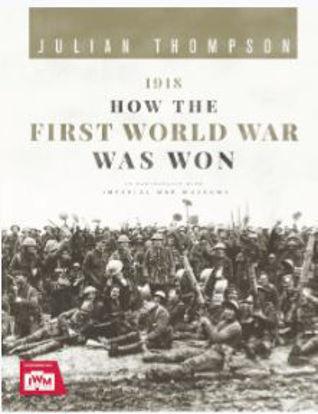 圖片 1918: How the First World War Was Won