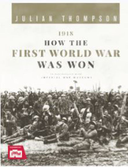 圖片 1918: How the First World War Was Won
