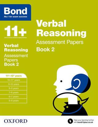 图片 Bond 11 Verbal Reasoning Assessment Papers Book 2: Age  11 to 12+