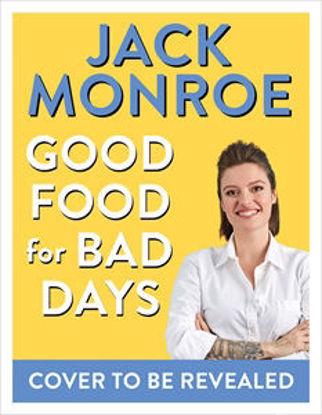 图片 Good Food for Bad Days Self Care Suppers and Other Recipes