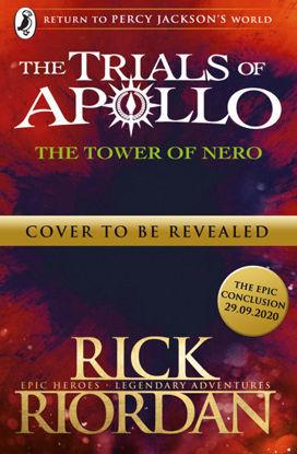 Picture of The Tower of Nero (The Trials of Apollo Book 5) Rick Riordan