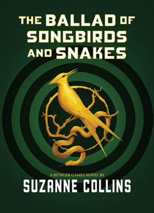 Picture of The Ballad of Songbirds and Snakes (AGE: 12+)