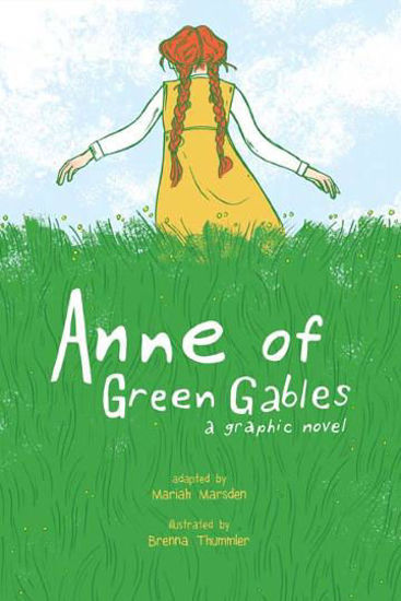 Picture of Anne of Green Gables A Graphic Novel