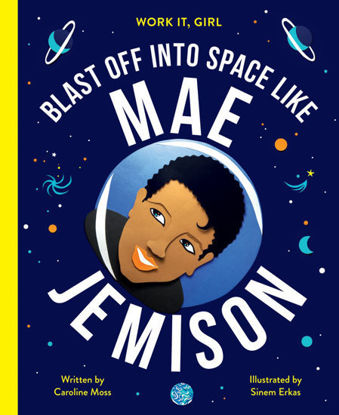 图片 Mae Jemison (Work It, Girl) Blast off into space like