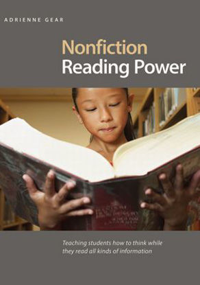 Picture of Nonfiction Reading Power Teaching Students How to Think While They Read All Kinds of Information