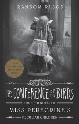 Picture of The Conference of the Birds Miss Peregrine's Peculiar Children