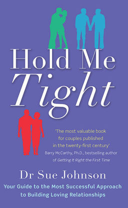 Picture of Hold Me Tight Your Guide to the Most Successful Approach to Building Loving Relationships