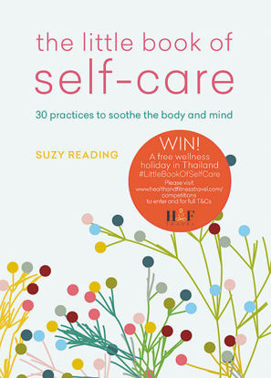 Picture of The Little Book of Self-care: 30 practices to soothe the body, mind and soul