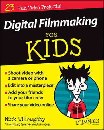 Picture of Digital Filmmaking For Kids For Dummies