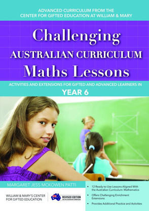 Picture of Challenging Australian Curriculum Maths Lessons Activities and Extensions for Gifted and Advanced Learners in Year 6