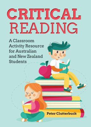 Picture of Critical Reading A Classroom Activity Resource