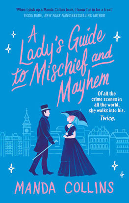 Picture of A Lady's Guide to Mischief and Mayhem