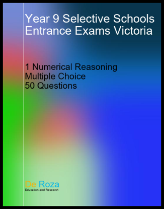 VIC Single Numerical Reasoning Test - Yr 8 for Yr 9 Selective School Entrance