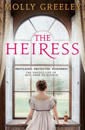 图片 The Heiress The untold story of Pride & Prejudice s Miss Anne de Bourgh