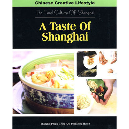 Picture of A Taste of Shanghai