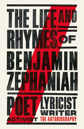 Picture of Life and Rhymes of Benjamin Zephaniah: The Autobiography
