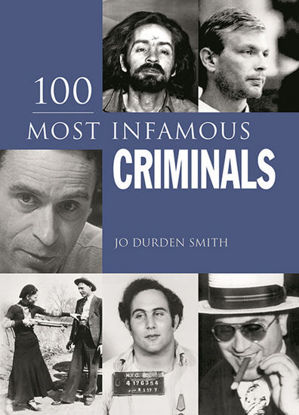 Picture of 100 Most Infamous Criminals
