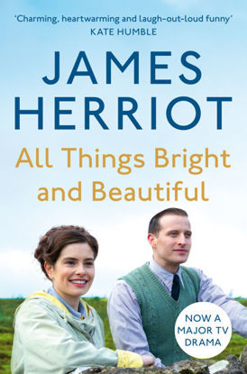 Picture of All Things Bright and Beautiful The Classic Memoirs of a Yorkshire Country Vet