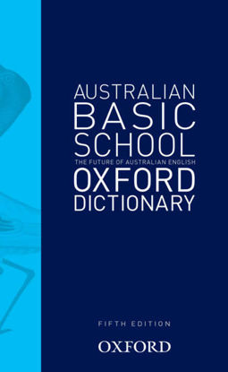 Picture of Australian Basic School Oxford Dictionary 5E