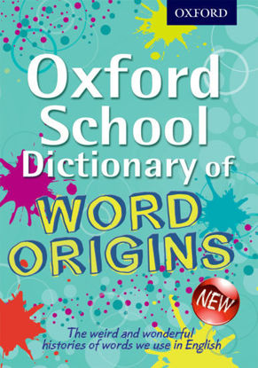 图片 Oxford School Dictionary of Word Origins