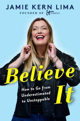 图片 Believe IT: How to Go from Underestimated to Unstoppable