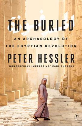 图片 The Buried: An Archaeology of the Egyptian Revolution