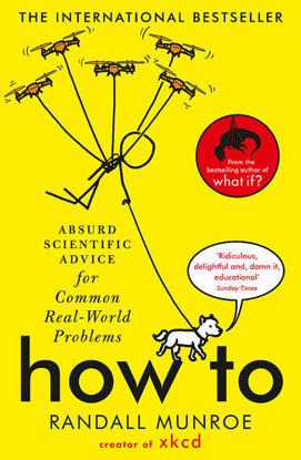 图片 How To: Absurd Scientific Advice for Common Real-World Problems from Randall Munroe of xkcd