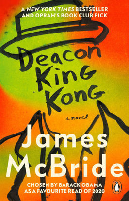 图片 Deacon King Kong CHOSEN BY BARACK OBAMA AS A FAVOURITE READ