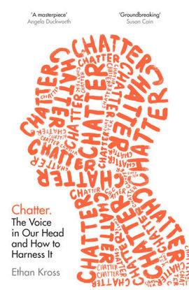 图片 Chatter The Voice in Our Head and How to Harness It