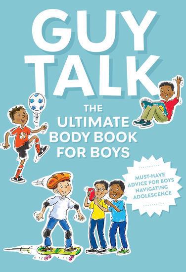 图片 Guy Talk: The Ultimate Boy's Body Book with Stuff Guys Need to Know while Growing Up Great!