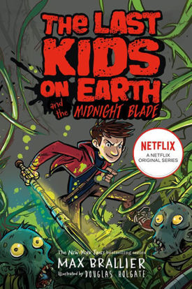 图片 The Last Kids on Earth and the Midnight Blade