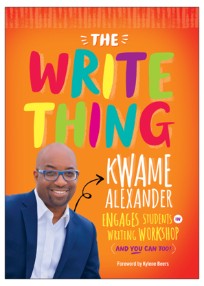 图片 The Write Thing Kwame Alexander Engages Students in Writing Workshop (and You Can Too!)