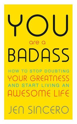 图片 You Are a Badass How to Stop Doubting Your Greatness and Start Living an Awesome Life