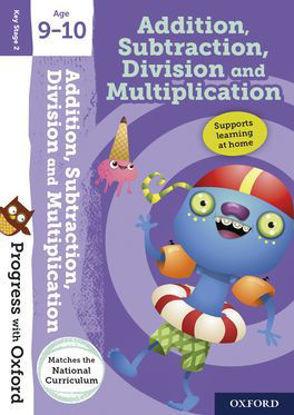 图片 Progress with Oxford Addition, Subtraction, Multiplication & Division Age 9-10