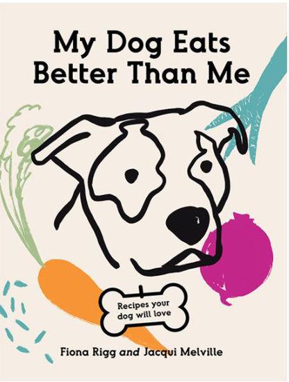 图片 My Dog Eats Better Than Me